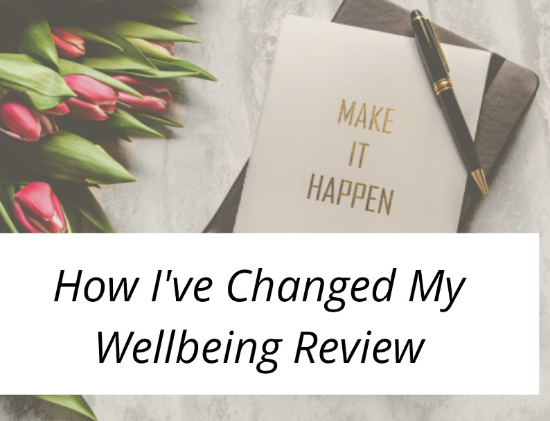 Announcing How I've Improved my Wellbeing Review