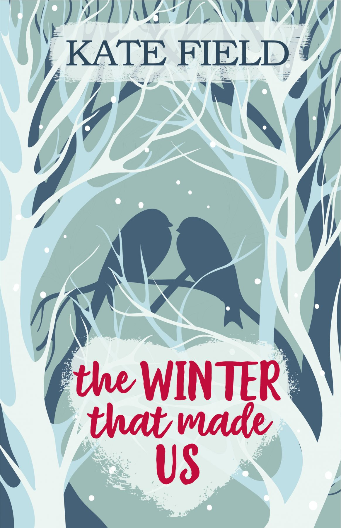 The Winter That Made Us