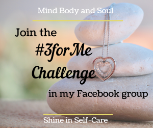 #3forMe challenge on daily self-care