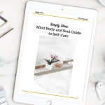 The Solution to your Self-Care: the Mind Body and Soul Guide