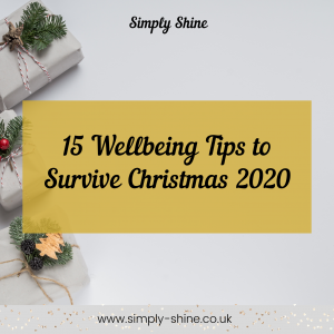 15 Wellbeing Tips to Survive Christmas 2020